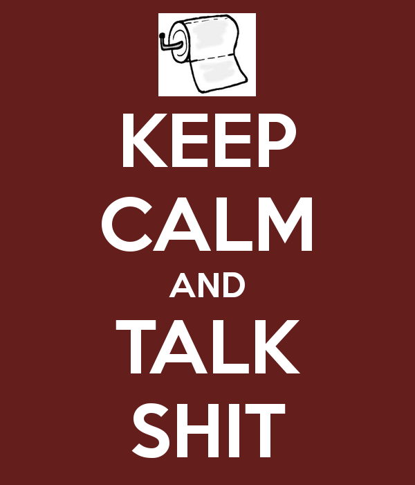 keep calm and talk shit ulcerative colitis and ibd