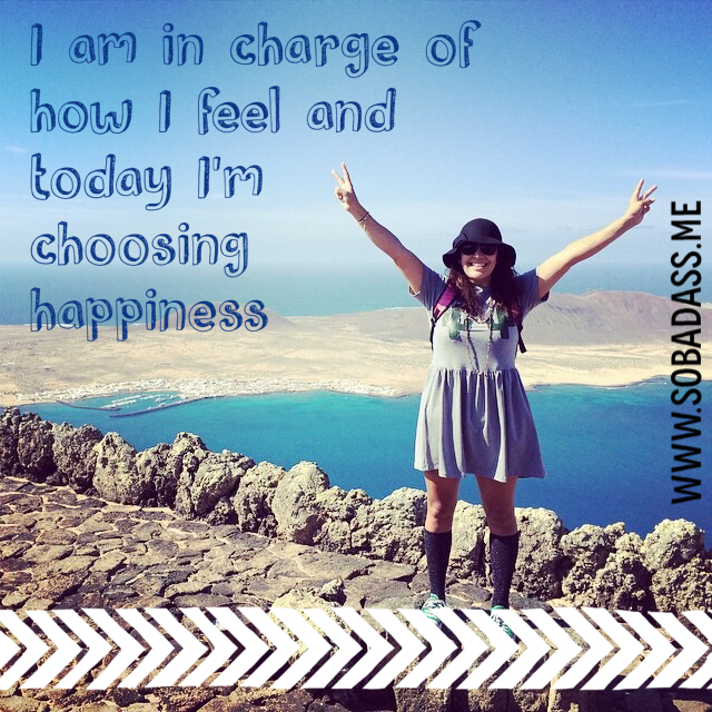 choose happiness sam cleasby so bad ass