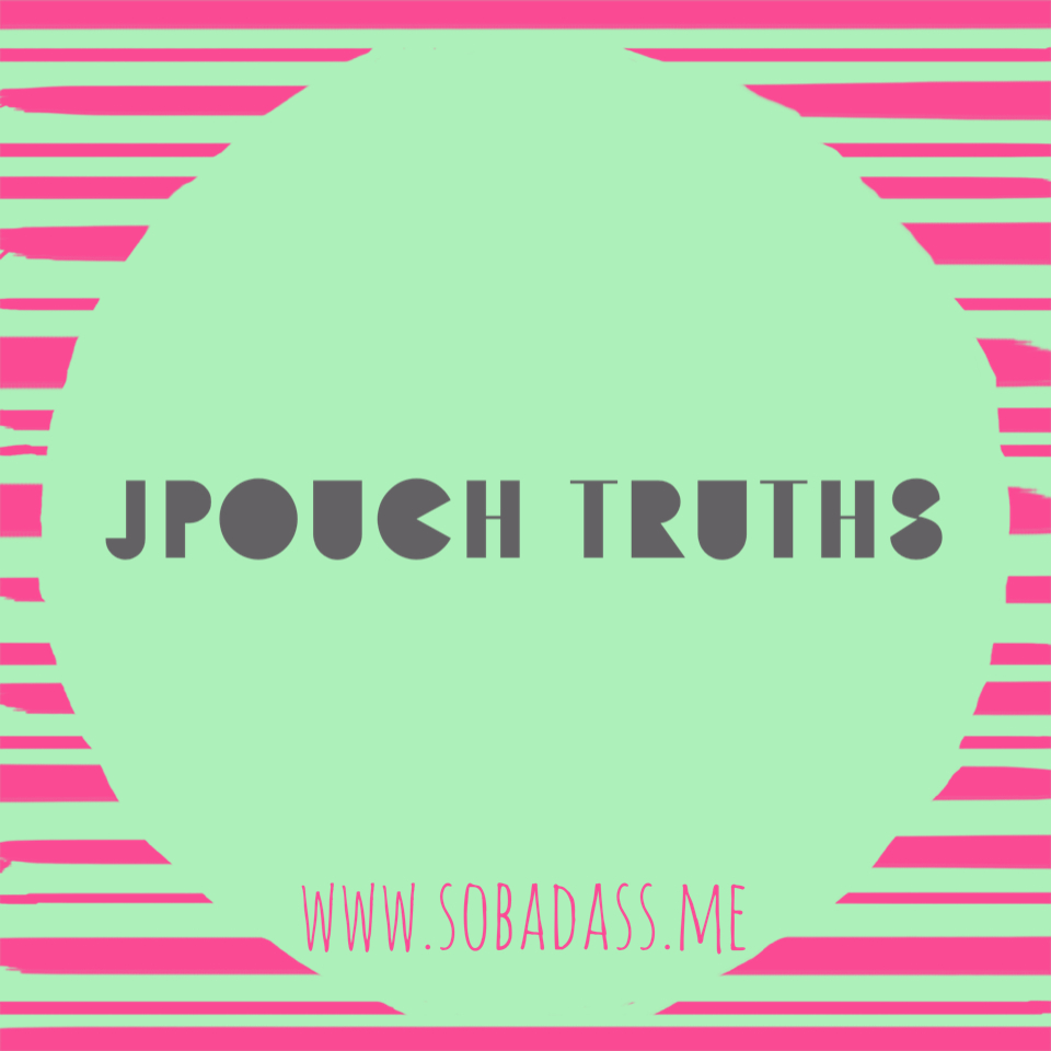 jpouch truths